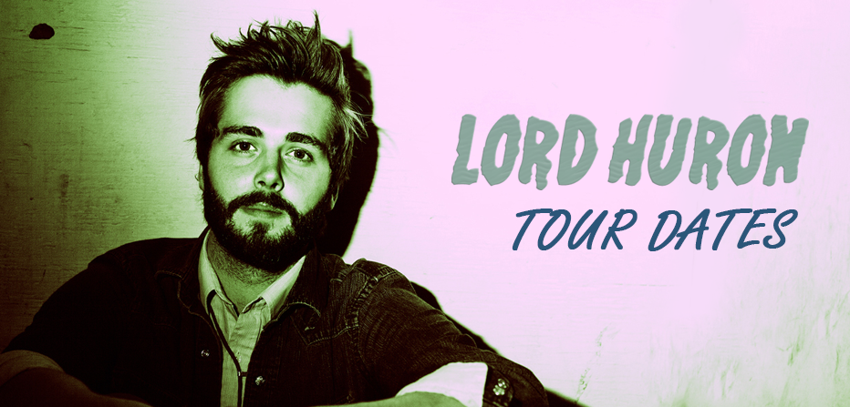 Lord Huron Tour 2020 - 2021 | Tour Dates for all Lord ...